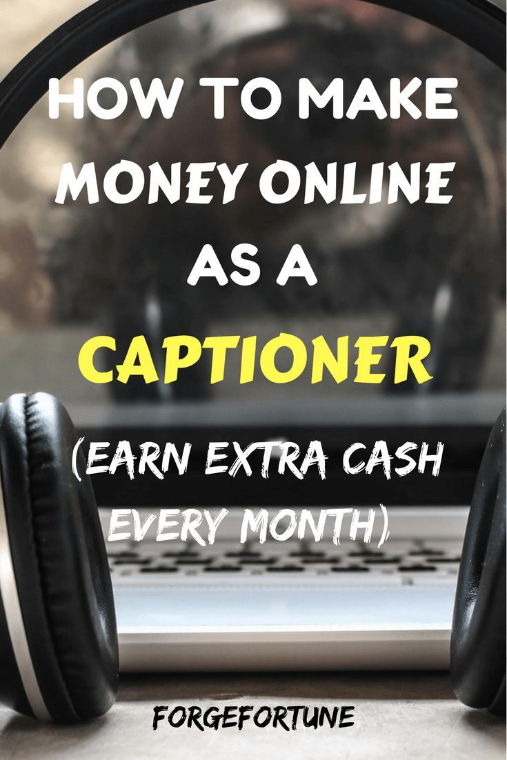 How to Make Money as a Captioner by working from home