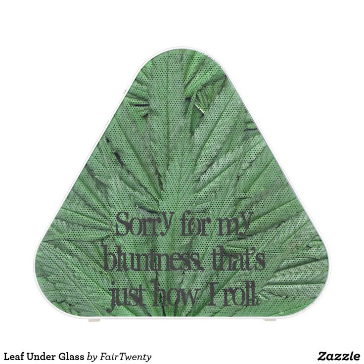 Leaf Under Glass Speaker - you can  customize or remove the text. #marijuana #ganja #pot #weed #cannabis #grass