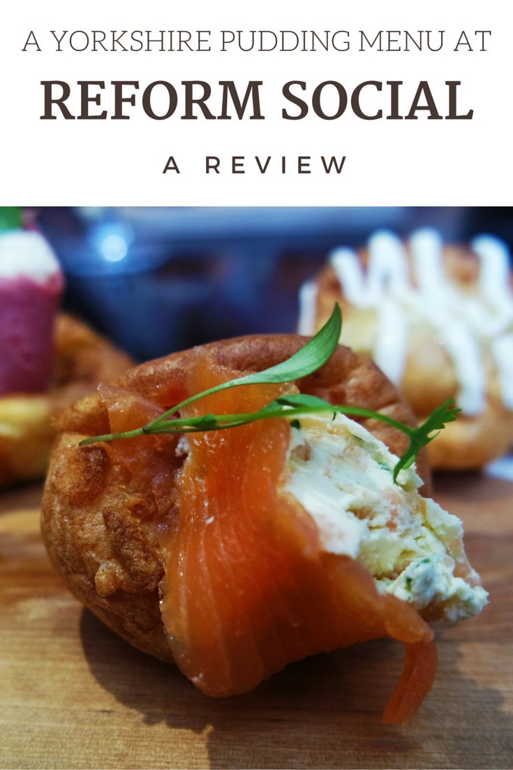 Reform Social's Yorkshire Pudding menu at the Mandeville Hotel, a review http://eppie.me.uk/london/yorkshire-pudding-feast-reform-social-grill/