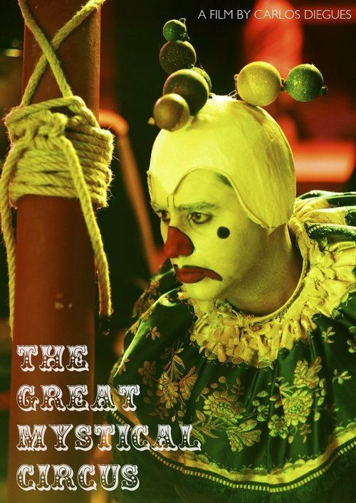 Watch The Great Mystical Circus (2017) Full Movie HD Free Download, ⋮▾ The Great Mystical Circus (2017) Movie Online | The Great Mystical Circus full-Movie HD #movies #moviestar #moviesnews #moviescene #film #tv