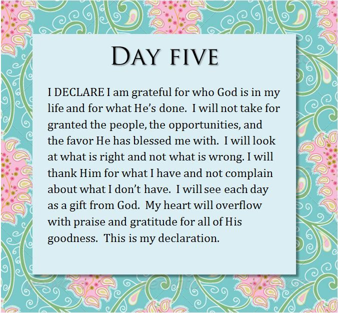 Day 5 - I Declare I am grateful for  who God is in my life and for what He's done.