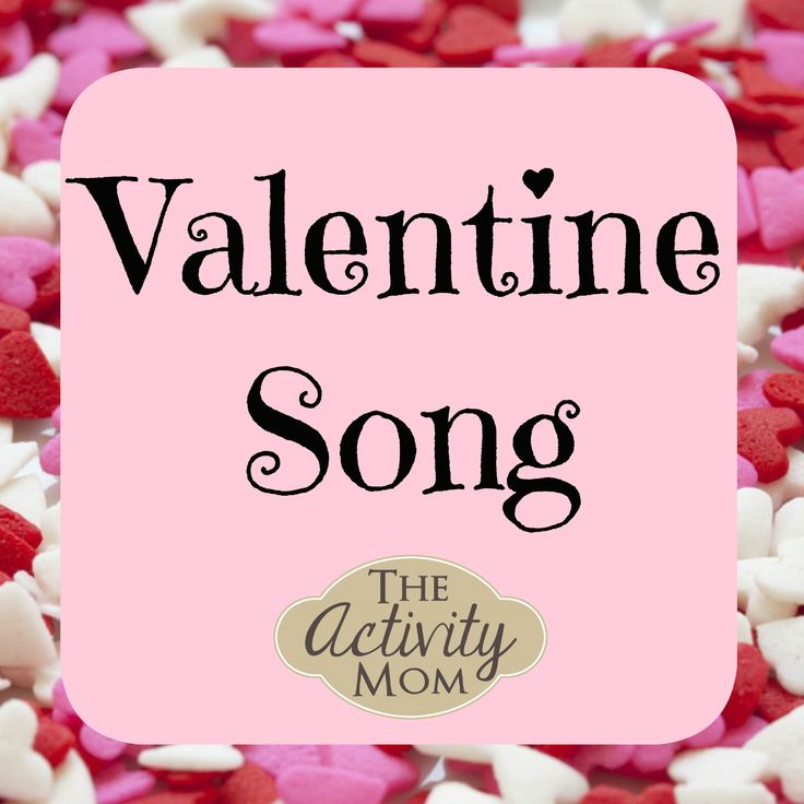 114 best action rhymes and songs for toddlers and preschoolers a valentine song