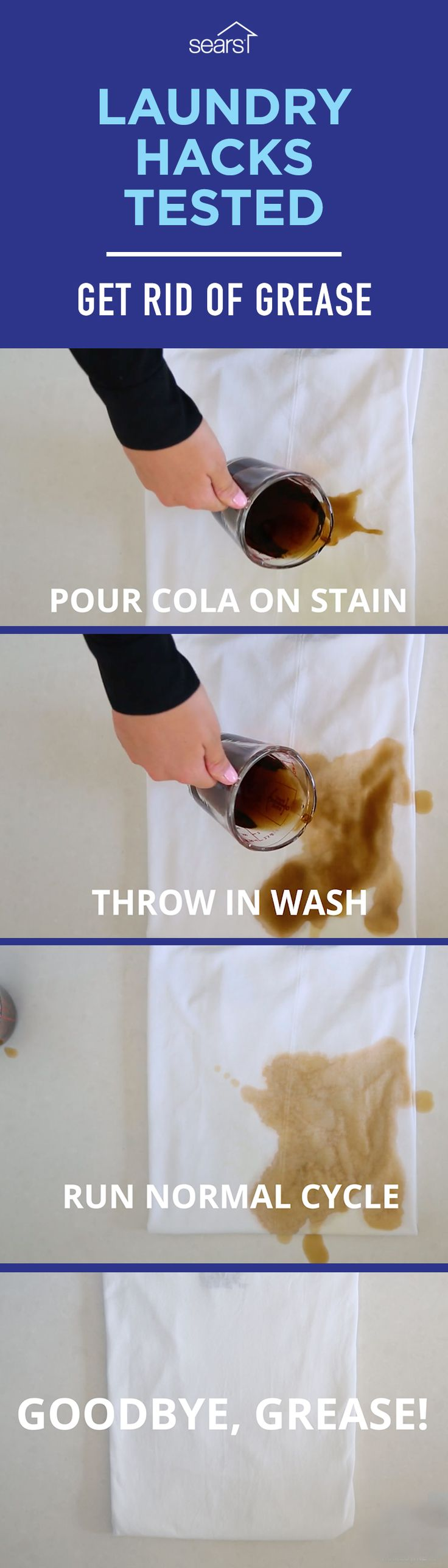 Laundry Hacks — Tested! We've tested the popular laundry hack of using cola to get rid of grease stains. Pour some cola on a grease stain and let it sit, then throw it in the washer and run a normal cycle. Apparently, cola cleans those tough-to-get-out grease stains and also helps deodorize smelly clothes. Have you tried this laundry hack? Visit the Sears Home Services Knowledge Center to find out if this hack, and more laundry hacks, actually work!