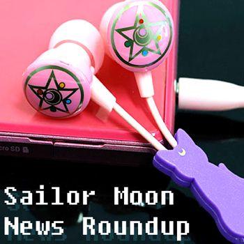 new Sailor Moon podcast. sailor moon news roundup episode 001