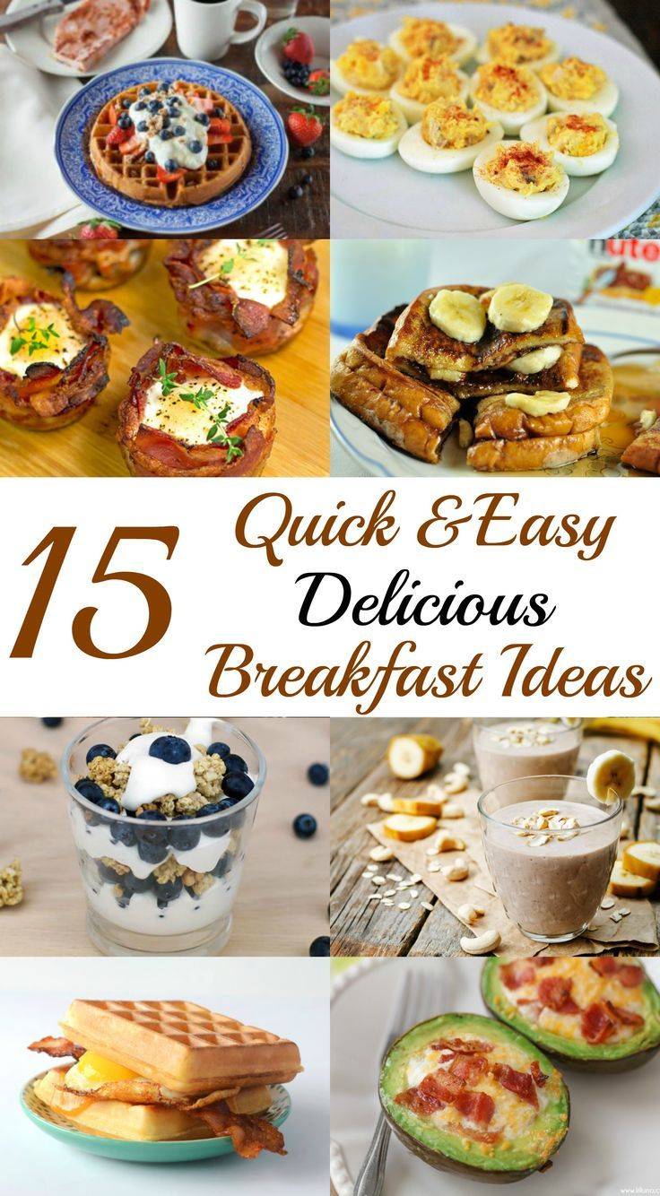 I love Food but I hate when it takes too long to make. These are some great Quick & Easy Delicious Breakfast recipes/ideas that are healthy and can work with your diet.