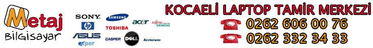 Kocaeli Laptop Tamiri 0262 332 34 33 Kocaeli Notebook Tamiri