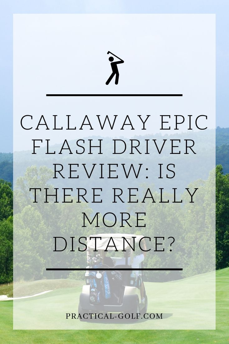 Callaway Epic Flash Driver Review: More Distance? Really