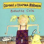 Domnul și doamna Hormon - Babette Cole - File de Vis