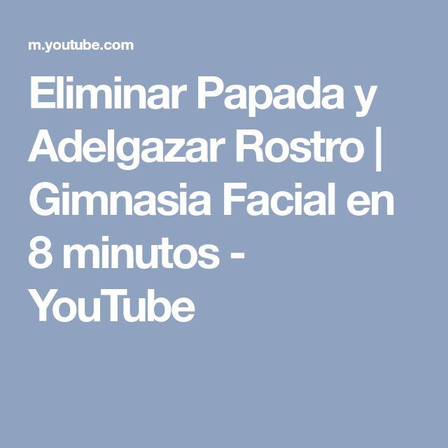 Eliminar Papada y Adelgazar Rostro | Gimnasia Facial en 8 minutos - YouTube