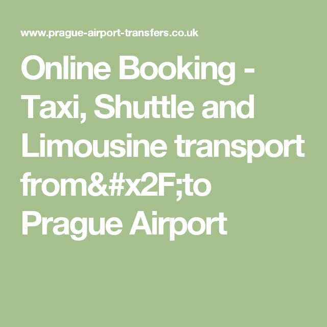 Online Booking - Taxi, Shuttle and Limousine transport from/to Prague Airport