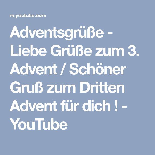 Adventsgrüße - Liebe Grüße zum 3. Advent / Schöner Gruß zum Dritten Advent für dich ! - YouTube