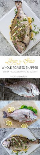 Oven Roasted Whole Red Snapper with Shiso and Lemon Recipe | Yummly