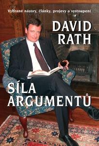 Síla argumentů - kniha Davida Ratha z roku 2008 http://www.rathdavid.cz/publikace/sila-argumentu/