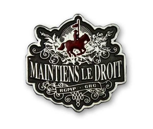 """$2.99 The official motto of the Mounted Police, """"Maintiens le Droit"""" has been a saying that has been around since the 14th century when it was used by several families in Britain. Directly translated from French, """"Maintiens le Droit"""", means """"maintain the right"""" and that is exactly what the Royal Canadian Mounted Police do. Wear the """"Maintains le Droit"""" lapel pin and wear a lapel pin with over a century of history."""