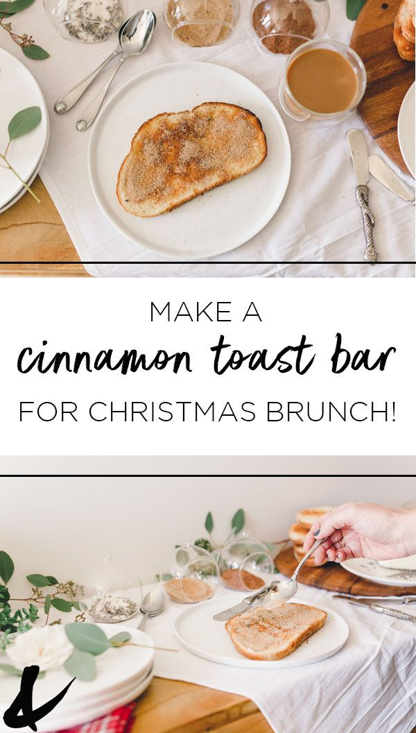 Cinnamon Toast Buffet For New Year S Day Breakfast Recipes Easy Brunch Buffet Cinnamon Toast