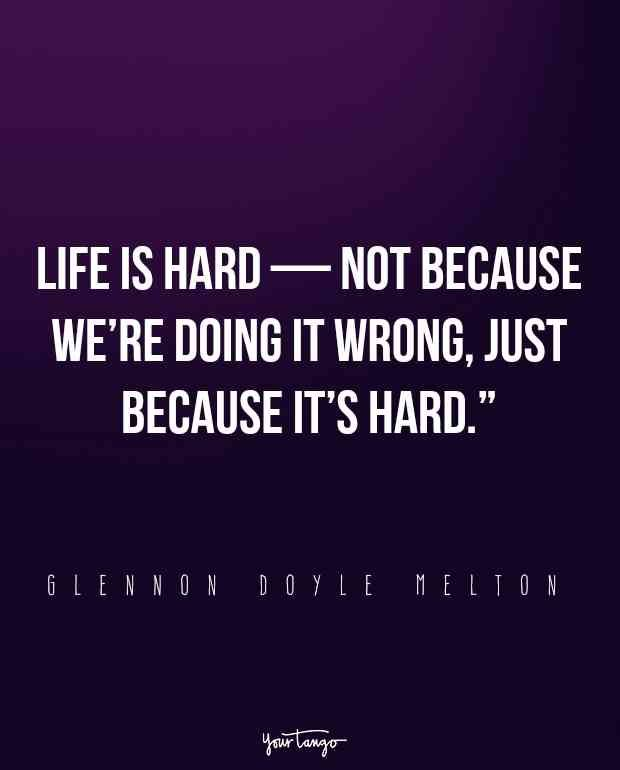 16 Glennon Doyle Melton Quotes That'll Inspire You To Be Your Own LOVE WARRIOR