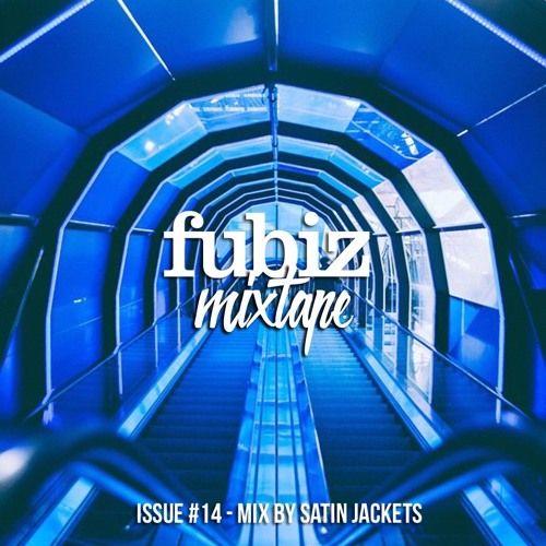 Fubiz Music Mixtape #14 - Satin Jackets by Fubiz Media - Listen to music