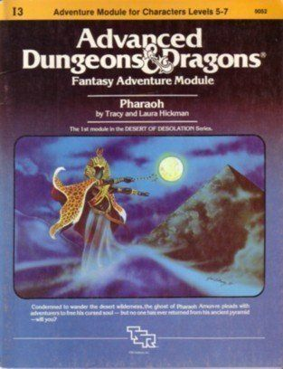 Pharaoh: I3 Advanced Dungeons and Dragons, Fantasy Adventure Module by Tracy Hickman http://www.amazon.com/dp/0394531396/ref=cm_sw_r_pi_dp_fSFmsb02AV5BSGW3