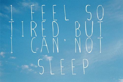 Ik ben leeg, moe, op maar kan niet slapen...