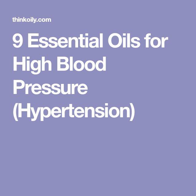 9 Essential Oils for High Blood Pressure (Hypertension)