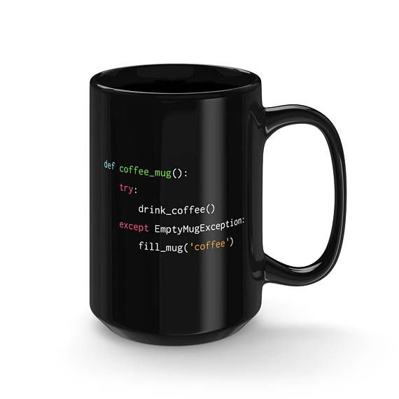 #CodeBean #python #gifts #coding #starbucks #coffeetime #giftideas #giftsforher #giftsforhim #programminghumor  The perfect mug for Python coders that just cant get enough coffee. Following this simple script will remind coders to fill up an empty mug with more delicious coffee!   - Durable black ceramic mug  - Rounded edge, safe to drink from, even for children  - Available in 15oz (440ml)  -