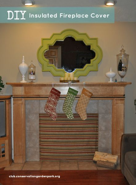 tutorial for creating an insulated fireplace cover that