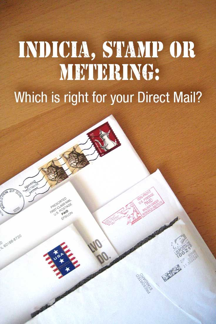 Don't ignore what kind of postage method you are using in Direct Mail.