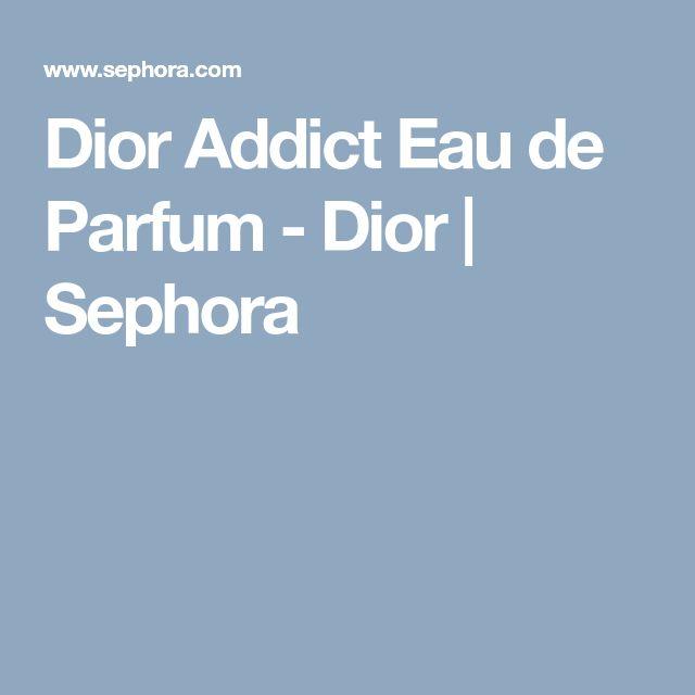 Dior Addict Eau de Parfum - Dior | Sephora