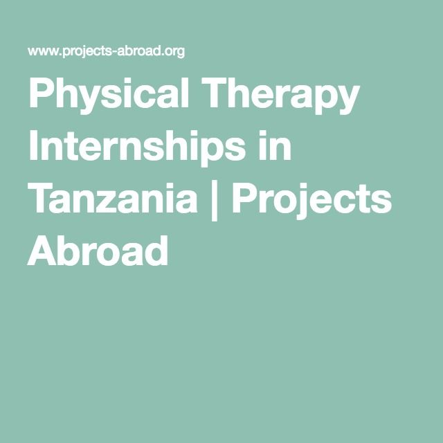 The  Best Physical Therapy Internships Ideas On