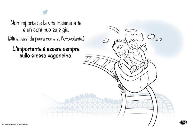 Twitter / @Angioletto9 Non importa se la vita insieme a te è un continuo su e giù. L'importante è essere sempre sullo stesso vagoncino. AngiolettoFree