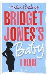 Bridget Jones's Baby - Helen Fielding - LETTO