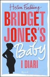 Bridget Jones's Baby - Helen Fielding - LETTO