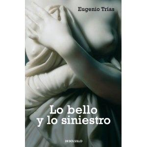 Lo bello y lo siniestro (Ensayo (debolsillo)): Amazon.es: Vicente Verdu, EUGENIO TRIAS: Libros