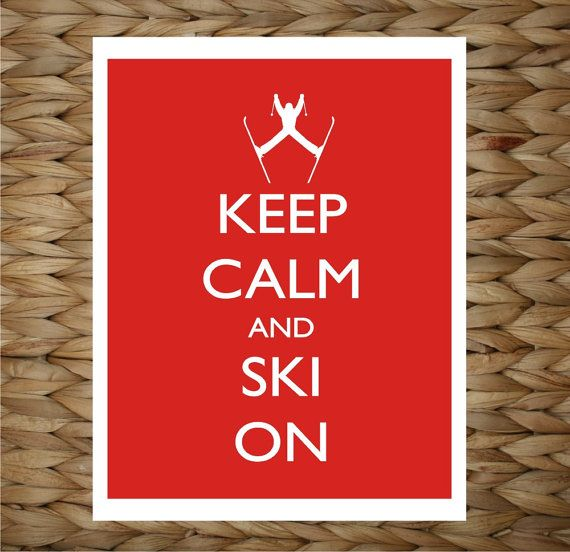 Keep Calm and Ski On 8x10 printed digital wall by adropofgoldensun, $12.00: Digital Wall, Wall Decor, Originals Design, Artworks, Keep Calm Posters, Skiing Lodges Decor, 8X10 Prints, Golden Sun, Lodge Decor
