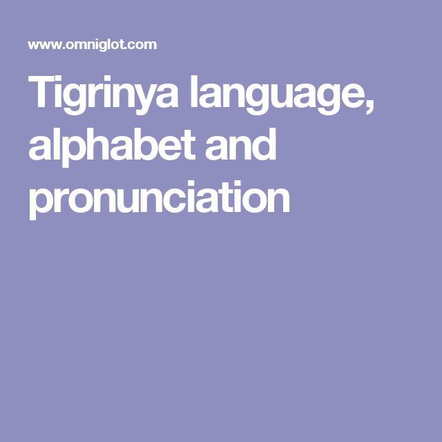 Tigrinya language, alphabet and pronunciation