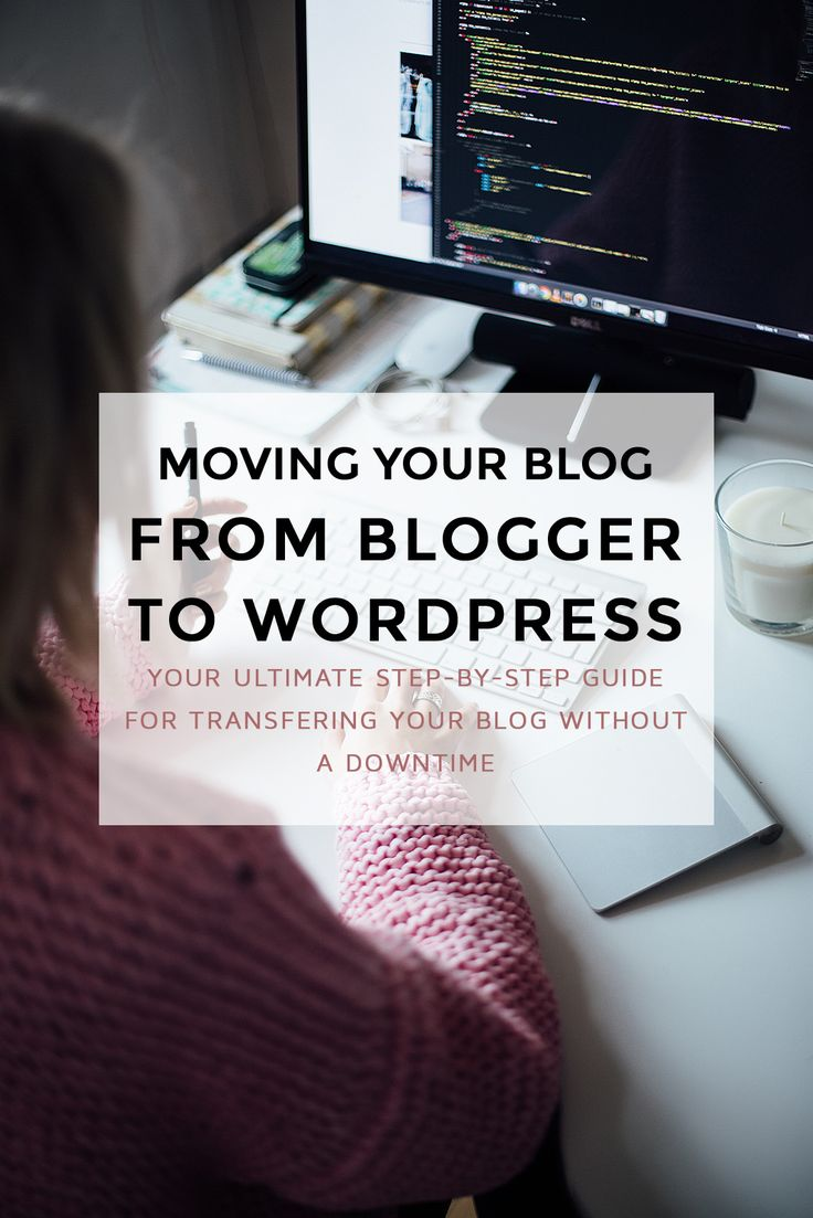 Moving your Blog from Blogger to Wordpress might look like a lot of work, but this step-by-step manual can help you complete the transfer easily & without any downtime! (blogging tips, business tips, wordpress blog tips, wordpress transfer, blogger to wordpress, blog tips, blogging for money)