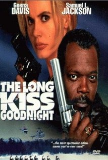 The Long Kiss Goodnight (1996) starring Geena Davis & Samuel L. Jackson These 2 Are So Perfect Together WHOO HOO LOL