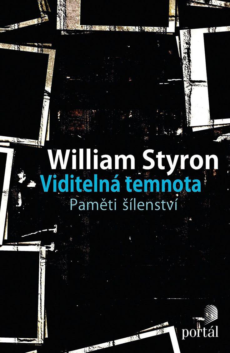 """William Styron - """"Viditelná temnota""""  Kniha známého spisovatele autentickým a odvážným způsobem zaznamenává jeho postupný propad do deprese a následnou cestu k uzdravení. Popisuje události od jeho cesty do Paříže v roce 1985, kdy se začal jeho stav povážlivě zhoršovat, a formou koláže zážitků, spekulací a reportážního líčení odhaluje příčiny a důsledky deprese, poukazuje na roli této nemoci v životě jiných spisovatelů a osobností, a vůbec otevírá mnohá spíše přehlížená témata spojená s…"""