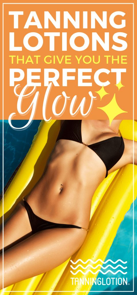 Tanning Lotions That Give You the Perfect Glow | Here's a list of some of the best self-tanning lotions on the market today and some tips on how to make a simple tan glow.