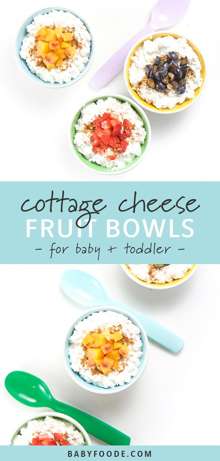 Cottage Cheese Fruit Bowl For Baby Toddler Recipe Cottage Cheese Recipes Baby Food Recipes Baby Puree Recipes