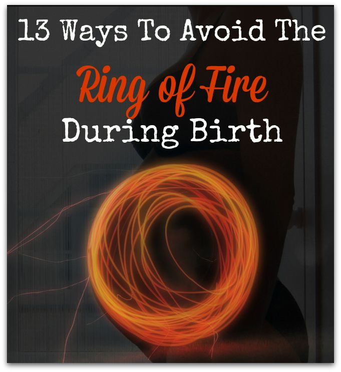 13 Ways To Avoid The Ring Of Fire During Birth