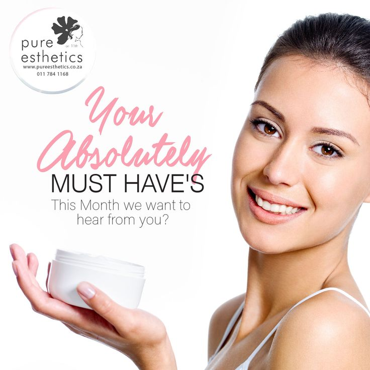 This Month we want to hear from you?? What are your ABSOLUTELY MUST HAVE'S this month?? Please reply to this post with your comments For more information or a booking please contact us at +2711 784 1168 #beautysecrets #Aesthetics #Beauty #bestoftheday #love #health #motivation #beautiful #inspirational #motivational #PureEsthetics #Beauty #Skin #BeautyTips#smile @DrMark