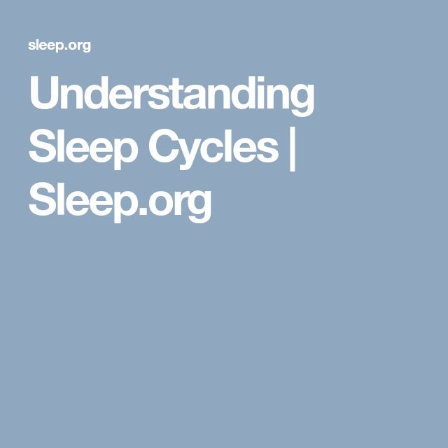 Understanding Sleep Cycles | Sleep.org