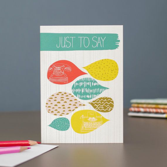 Just to Say blank greetings card designed by Jessica Hogarth Designs.