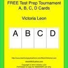 "FREE LESSON - ""FREE Test Prep Tournament - A, B, C, D Cards"" - Use the cards to review concepts for any grade and any subject.   1st - 12th Grade  #FreeLesson   #TeachersPayTeachers  http://www.teacherspayteachers.com/Product/FREE-Test-Prep-Tournament-A-B-C-D-Cards-291750"