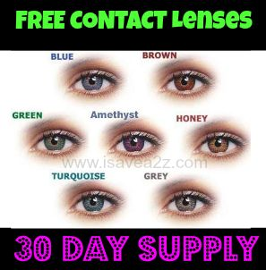 ACT FAST!!!  30 Day Supply of Contact Lenses (reg or colored) ABSOLUTELY FREE!!!