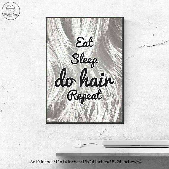 Hair Salon Quote, Hair quote Print, Hair Quote Printable, Eat Sleep Do Hair Repeat, Gift for Hairdresser, Gift for Hairstylist, Hair Salon Printable, Hair Salon Poster, Hair Salon Prints, Hair Salon Gifts, Hair Salon Art Black, Hair Salon Decor, Hair Salon Wall Decor, Gift for Hair Stylist, Gift for Hair Dresser #hair_salon, #hair_salon_decor, #hair_salon_ideas, #hair_salon_design, #hair_salon_decor_ideas, #hair_salon_quote, #hair_quote, #hair_salon_print, #hair_salon_printable…