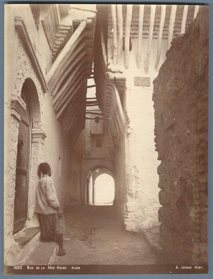 Leroux. Algérie, Rue de la Mer Rouge Vintage albumen print. Tirage albuminé  (avant 1900)   enregistré par adel Hafsi top photo la beauté d Algérie ancienne
