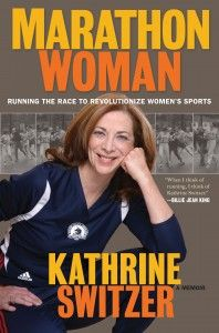 Marathon Woman   Kathrine Switzer     an important piece of women  39 s history in sports  running  fitfluential  sweatpink