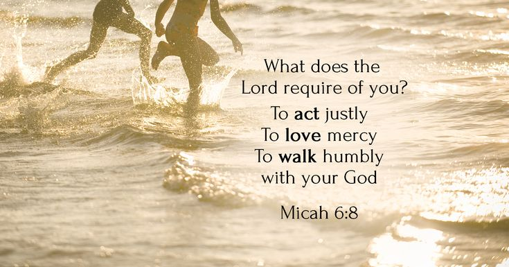 Justice And Mercy Quotes: Act Justly, Love Mercy, Walk Humbly With Your God